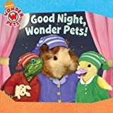 Good Night, Wonder Pets