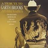 Music : Tribute to Garth Brooks
