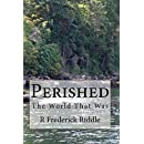 Perished: The World That Was (Volume 1)