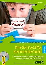Kinderrechte kennenlernen - Klasse 3/4: Stundenverläufe, Arbeitsblätter und Bildvorlagen für die Grundschule