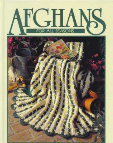 Afghans for All Seasons: Crochet Treasury (Free Crochet Afghan)