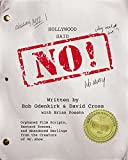 Image of Hollywood Said No!: Orphaned Film Scripts, Bastard Scenes, and Abandoned Darlings from the Creators of Mr. Show