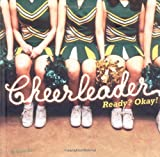 img - for Cheerleader: Ready? Okay! book / textbook / text book