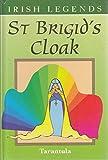 St Brigid's Cloak (Irish Legends)