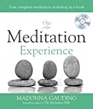 img - for The Meditation Experience: Your Complete Meditation Workshop in a Book (Godsfield Experience) book / textbook / text book