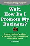 Wait, How Do I Promote My Business?