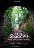 Out of the Shadows : The Life and Works of Mary de Morgan, Pemberton, Marilyn, 1443841951
