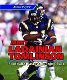 Meet Ladainian Tomlinson: Football's Fastest Running Back (All-Star Players)