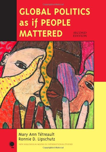 Global Politics as if People Mattered (New Millennium Books in International Studies)