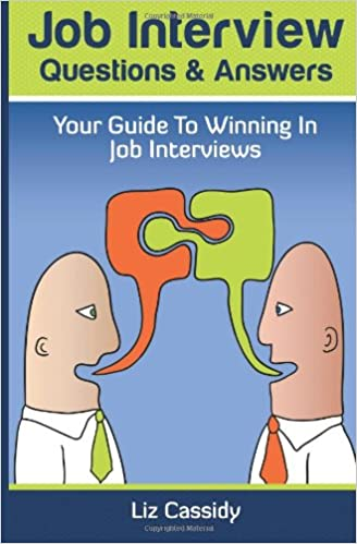 Job Interview Questions & Answers: Your Guide to Winning in Job ...