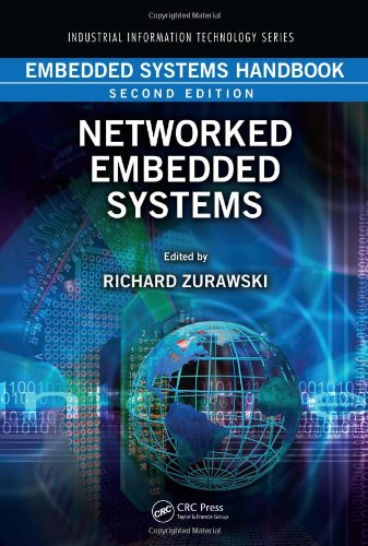 Embedded Systems Handbook, Second Edition: Networked Embedded Systems (Industrial Information Technology)