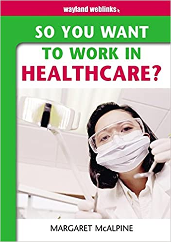 why do you want to work in healthcare