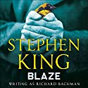 Blaze Audiobook by Stephen King Narrated by Ron McLarty