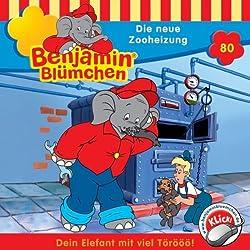 Die neue Zooheizung (Benjamin Blümchen 80)