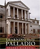 Learning From Palladio