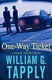 One-Way Ticket: A Brady Coyne Novel (Brady Coyne Mysteries)