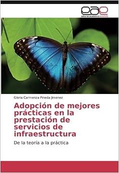 Book Adopción de mejores prácticas en la prestación de servicios de infraestructura: De la teoría a la práctica