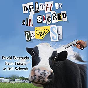 Death to All Sacred Cows Audiobook