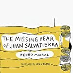 The Missing Year of Juan Salvatierra | Pedro Mairal