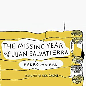 The Missing Year of Juan Salvatierra Audiobook