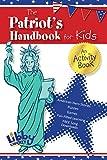 Patriot's Handbook for Kids: An Activity Book