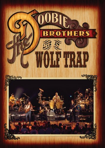 The Doobie Brothers - The Doobie Brothers: Live at Wolf Trap (DVD)