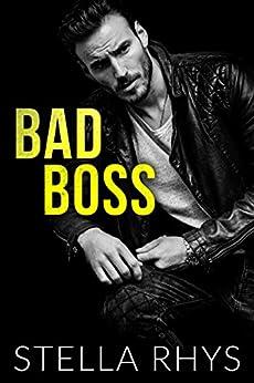 Bad Boss (Irresistible Book 2) by [Rhys, Stella]