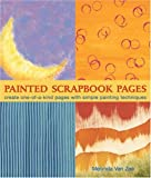 Painted Scrapbook Pages, Melynda Van Zee, 1579907741