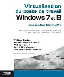 Virtualisation du poste de travail Windows 7 et 8  avec Windows server 2012