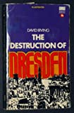 The Destruction of Dresden by David Irving front cover