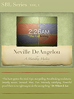 2:26AM: The Gathering (SBL Book 1) by [DeAngelou, Neville]