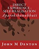 Direct Experience : Self-Realisation