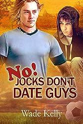No! Jocks Don't Date Guys (The JOCK Series Book 2)