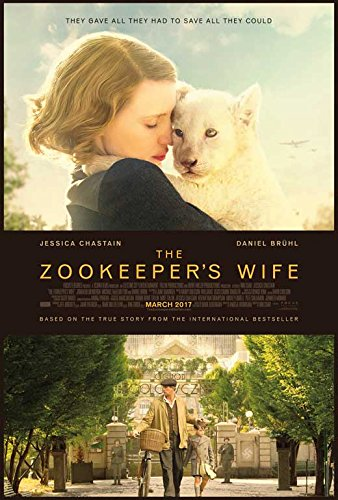 The Zookeeper's Wife Movie Poster Jessica Chastain, Johan Heldenbergh, A, Made In The U.S.A