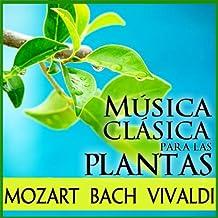 Música Clásica Para las Plantas