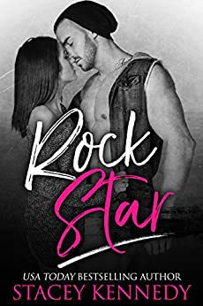 Rock Star (Bad Boy Homecoming Book 5) by [Kennedy, Stacey]