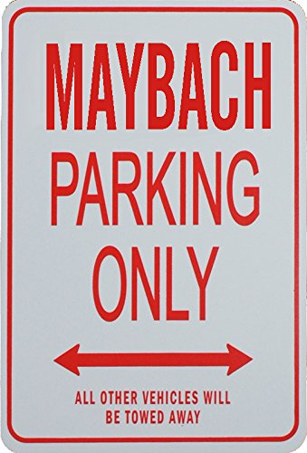maybach-parking-only-sign