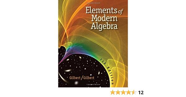 Elements Of Modern Algebra Gilbert Linda 9780495561361 Amazon Com Books