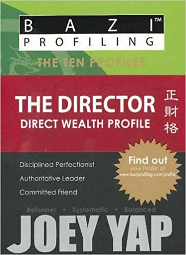Book BaZi Profiling Series - The Director (Direct Wealth Profile) by Joey Yap (2010-05-01)