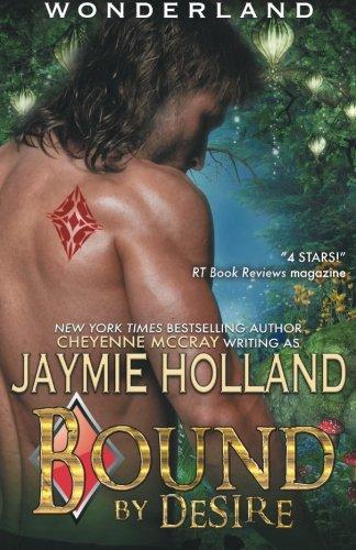 Bound by Desire: King of Diamonds (Wonderland) (Volume 3)