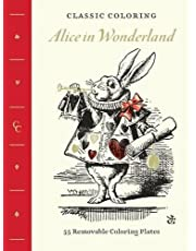 Classic Coloring: Alice in Wonderland: 55 Removable Coloring Plates