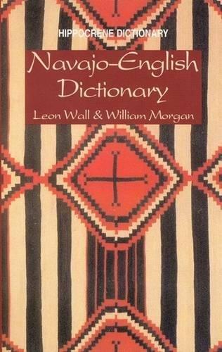 Navajo-English Dictionary (Hippocrene Dictionary)