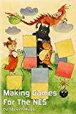 Making Games for the NES