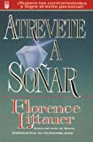 Atrevete a Sonar, Francis Littauer, 1560631430