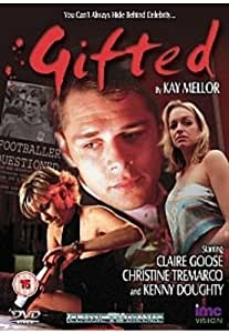 Gifted - Clare Goose & Kenny Doughty - Written by Kay Mellor [Reino Unido] [DVD]