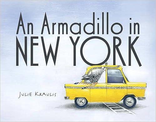 Buch online lesen An Armadillo in New York PDF ePub iBook