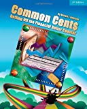 Common Cent$: Getting off the Financial Roller Coaster, Gerard J. Andrews, 1441429700