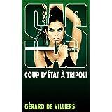 SAS 108 Coup d'état à Tripoli (French Edition)