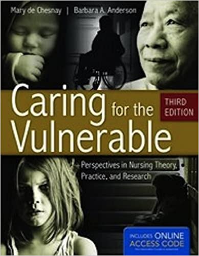 Caring For The Vulnerable: Perspectives In Nursing Theory, Practice, And Research Book Pdf