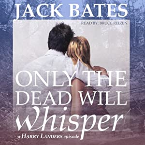 Only the Dead Will Whisper Audiobook